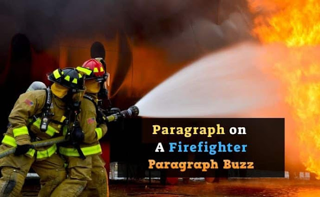 A Firefighter Paragraph