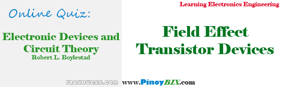 Practice Quiz in Field Effect Transistor Devices