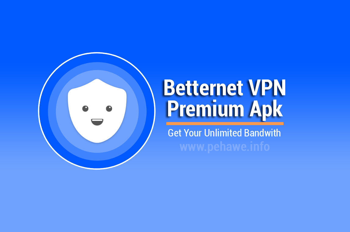 Betternet VPN Premium Latest Apk