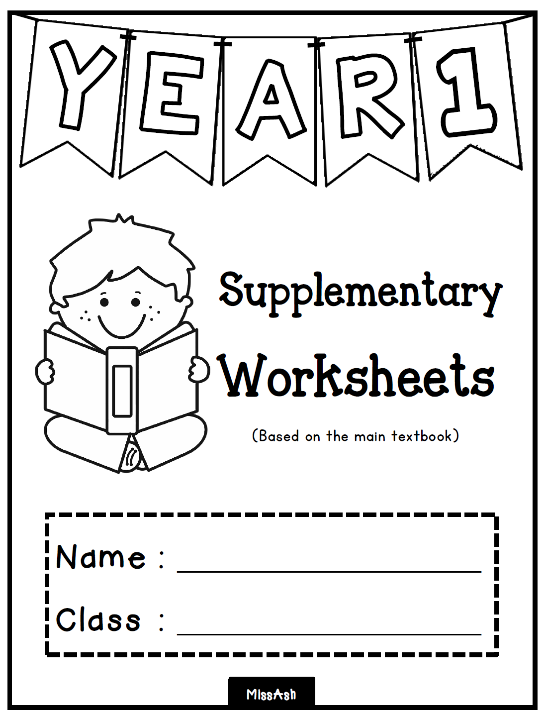 ASH THE TEACHER: YEAR 1 SUPPLEMENTARY WORKSHEETS (Unit 0 - 4)