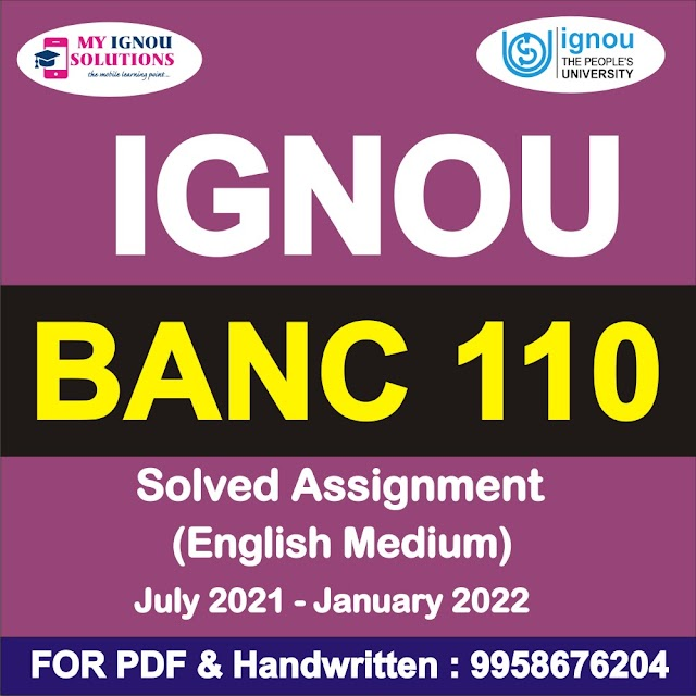 BANC 110 Solved Assignment 2021-22
