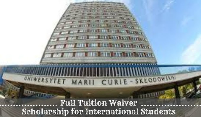 UMCS Full Tuition Waiver Funding for International Students in Poland, 2020