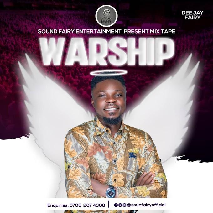 Mixtape: DJ Fairy - Warship