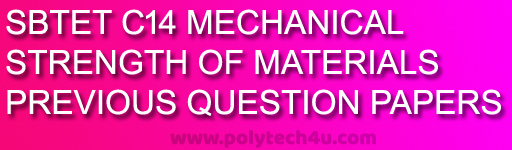 strength of materials diploma c-14 dme previous question papers sbtetap pdf download