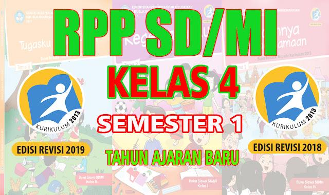 RPP SD Kelas 4 Semester 1 K13 Revisi 2018