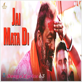 Jai Mata Di Lyrics Bhoomi [2017]