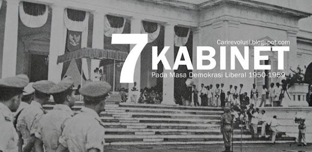 7 kabinet, sebutkan kabinet kabinet pada masa demokrasi liberal