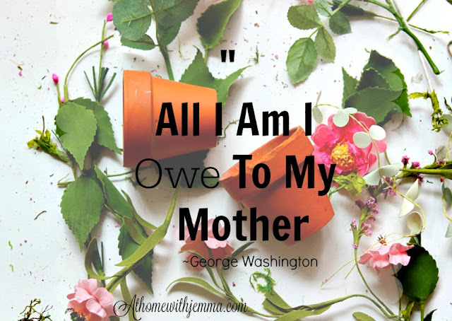 quotes, Mom, Mother's Day, Homemaking, motherhood,