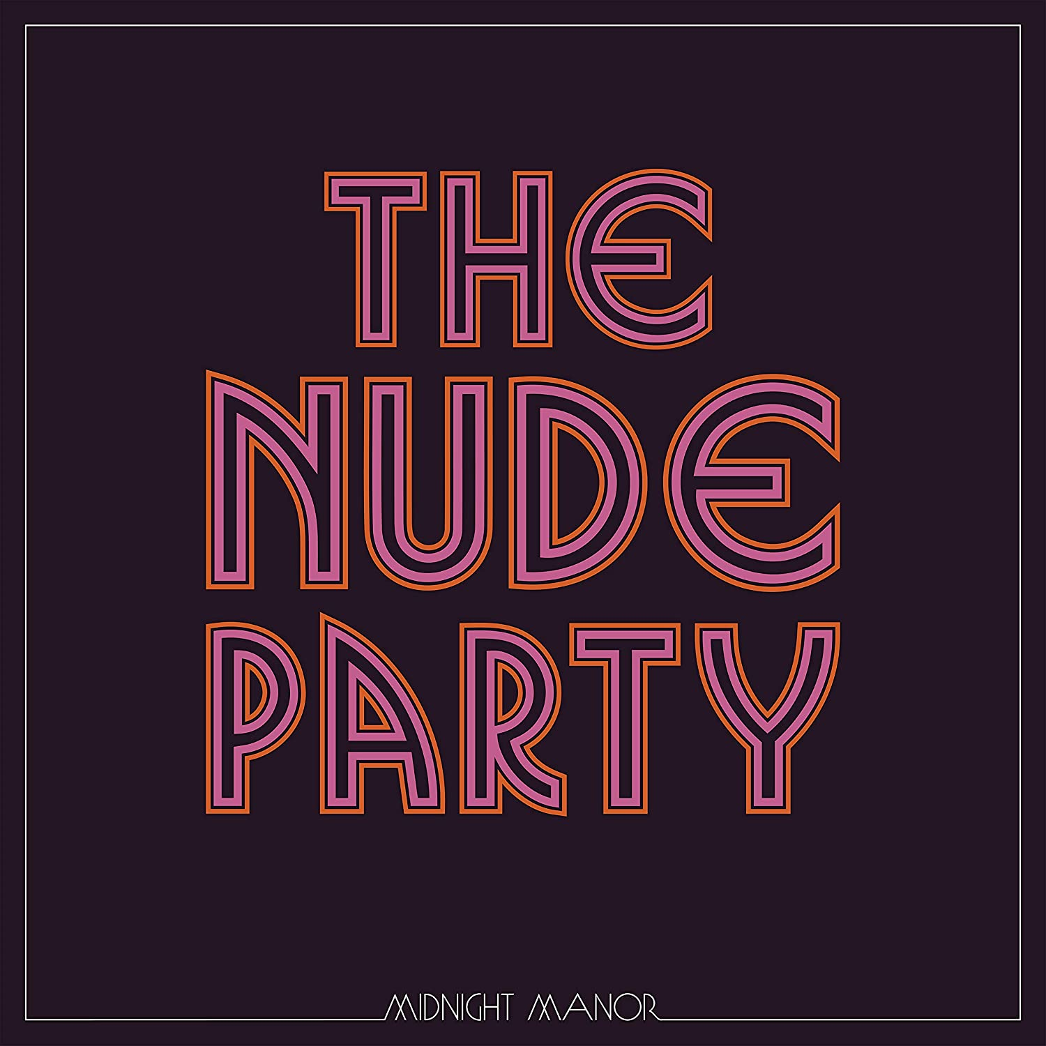 Midnight Manor, The Nude Party, Crítica disco