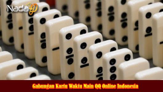 Gabungan Kartu Waktu Main QQ Online Indonesia