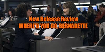 where'd you go bernadette review