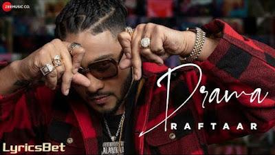 Drama Lyrics - Raftaar