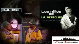 """🔴Pasodoble Inedito🔥 """"Otra Vez Domingo"""" con LETRA. Chirigota de Sheriff 🔥 """"Los niños de La Petroleo"""""""