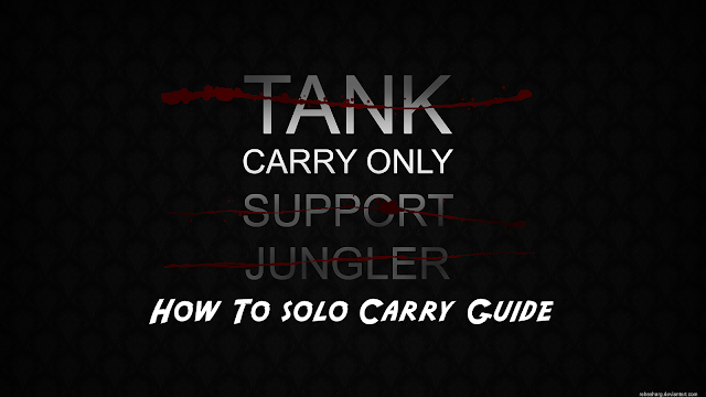 LoL - [Guide] How To solo Carry[Guide][pdf file]