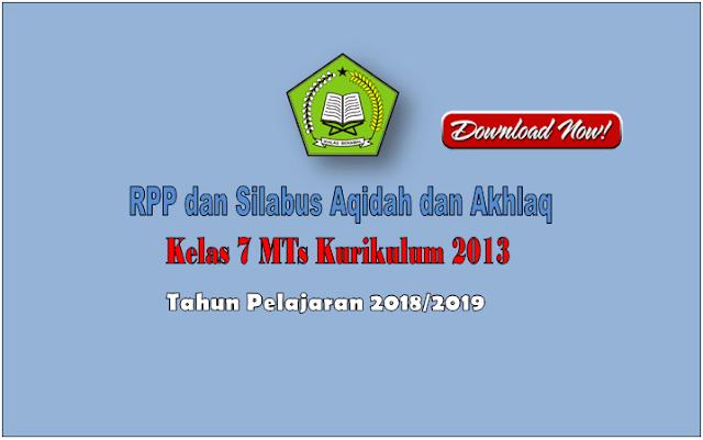 RPP dan Silabus Aqidah dan Akhlaq Kurikulum 2013 Kelas 7 MTs