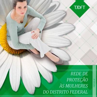 Violência doméstica: TJDFT lança 3ª edição da publicação Rede de Proteção às Mulheres do DF