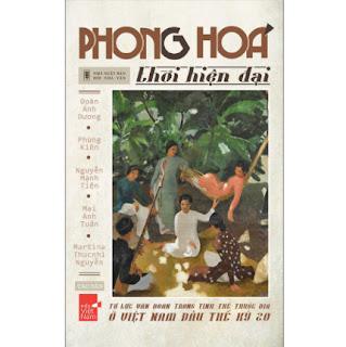 Phong Hóa Thời Hiện Đại - Tự Lực Văn Đoàn Trong Tình Thế Thuộc Địa Ở Việt Nam Đầu Thế Kỷ 20 ebook PDF-EPUB-AWZ3-PRC-MOBI