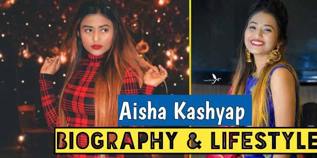 Aisha Kashyap (Tiktok Star) Bio, Age, Boyfriend, Height, Lifestyle