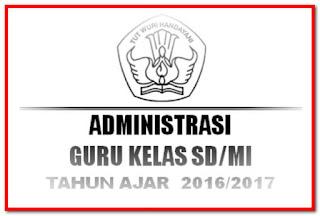 Administrasi Guru Kelas SD/MI Lengkap Tahun Ajar 2016/2017