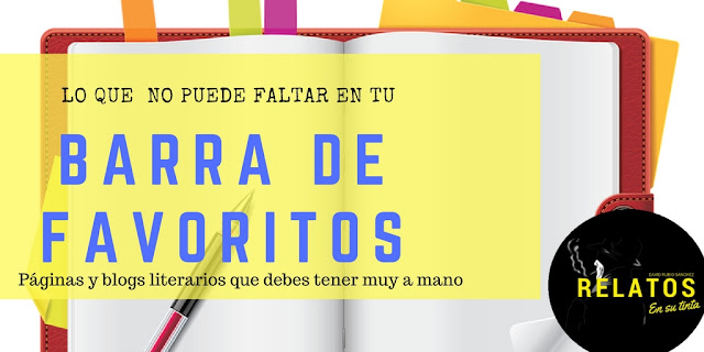 """BLOG DE RELATOS"", ""RECURSOS PARA ESCRITORES"", ""MARKETING PARA ESCRITORES"", ""RECURSOS LITERARIOS"", ""LOS MEJORES BLOGS LITERARIOS"", ""DAVID RUBIO SANCHEZ"", ""BARRA DE FAVORITOS"", ""GRAMATICA"", ""NARRATIVA"""