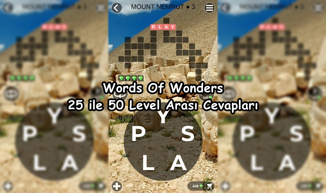 Words Of Wonders 25 ile 50 Level Arasi Cevaplar
