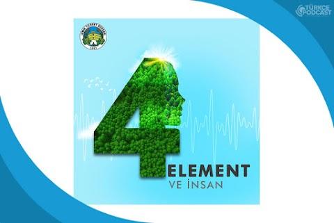 4 Element ve İnsan Podcast
