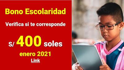 #BonoEscolaridad Enero 2021 ¿quiénes recibirán el Bono de S/400 soles?