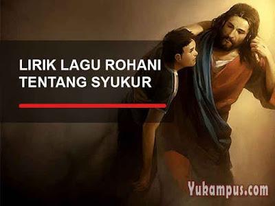lirik lagu rohani kristen tentang syukur