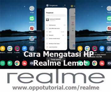 Cara Mengatasi HP Realme Lemot