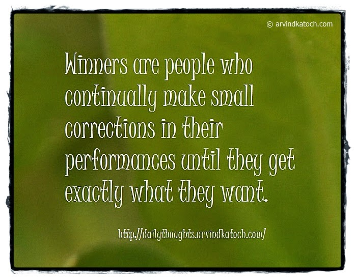 Winners, people, corrections, performance, want, Daily, Thought, Quote