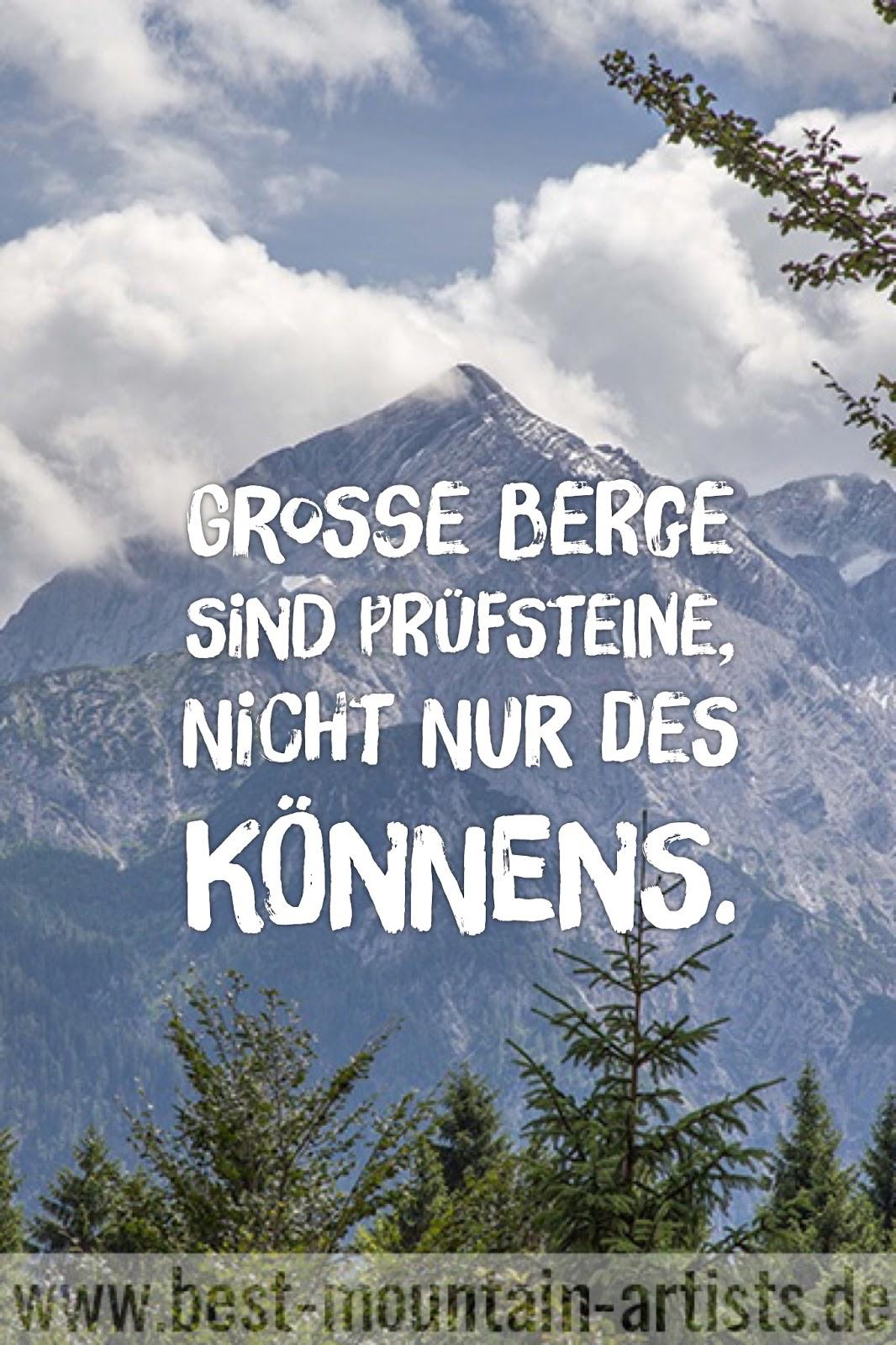 """""""Große Berge sind Prüfsteine, nicht nur des Könnens."""", Kurt Diemberger"""