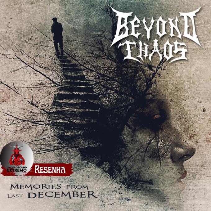 """Resenha #196: """"Memories From Last December"""" (2020) - Beyond Chaos"""