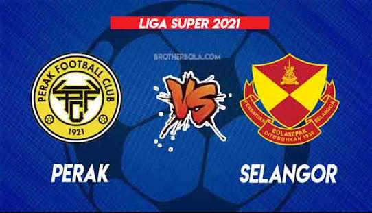 Live Streaming Perak vs Selangor 21.8.2021