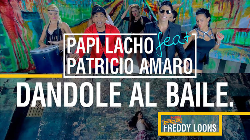 Papi Lacho y Patricio Amaro - Dándole al baile - Videoclip - Director: Freddy Loons. Portal Del Vídeo Clip Cubano