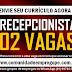 RECEPCIONISTA, 02 VAGAS PARA CLÍNICA DE ESTÉTICA NO RECIFE