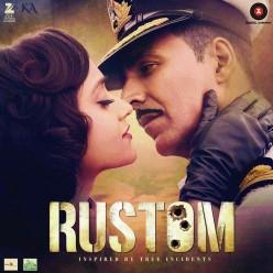 Rustom (2016) Hindi 320Kbps Mp3 Songs
