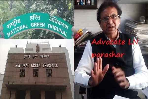 ngt-court-issue-notice-to-haryana-state-ln-parashar-complaint-aravali