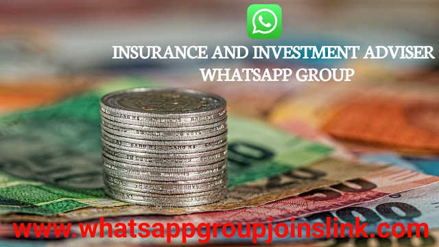 Join 70+ Insurance And Investment Advisers WhatsApp Group Joins Link