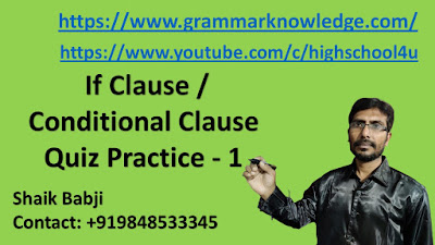 If Clause / Conditional Clause Quiz Practice - 1