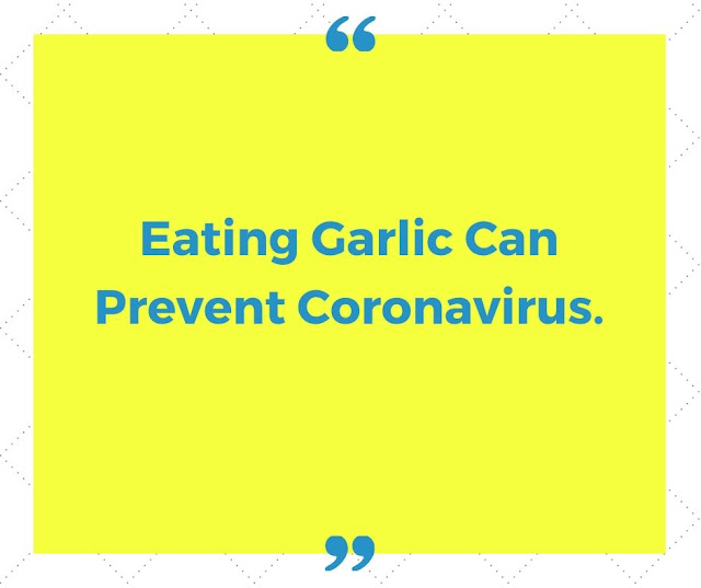 Eating Garlic Can Prevent Coronavirus