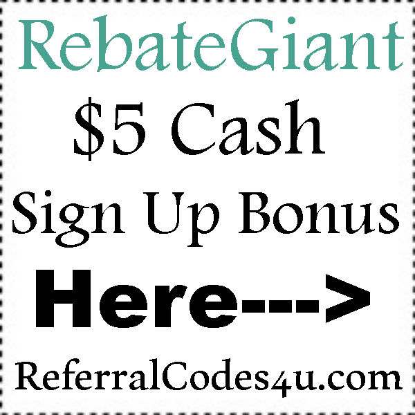 RebateGiant Sign Up Bonus 2016-2021, RebateGiant Cashback Referrals