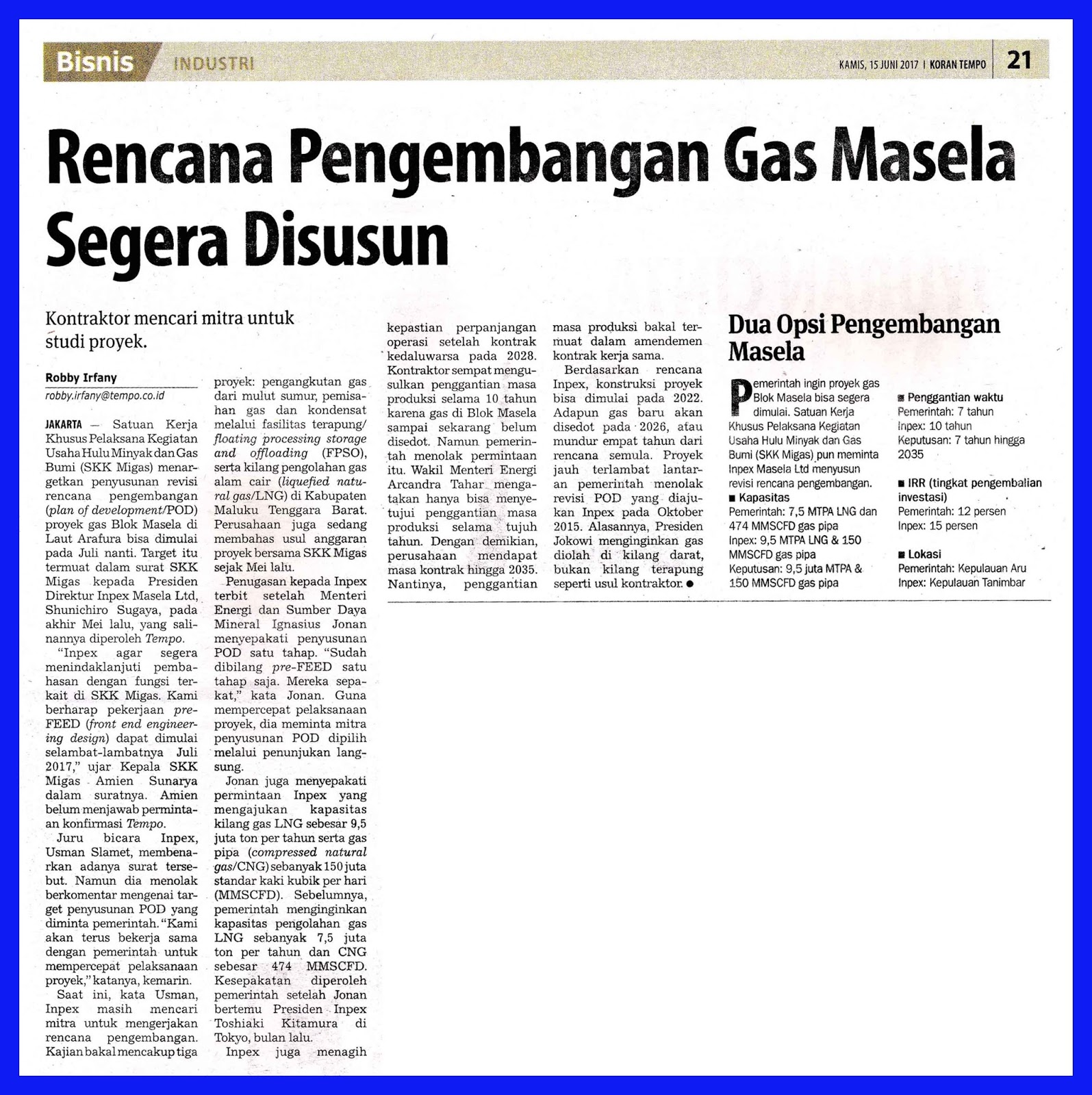 The gas development plan of masela is immediately compiled for My contractor plan