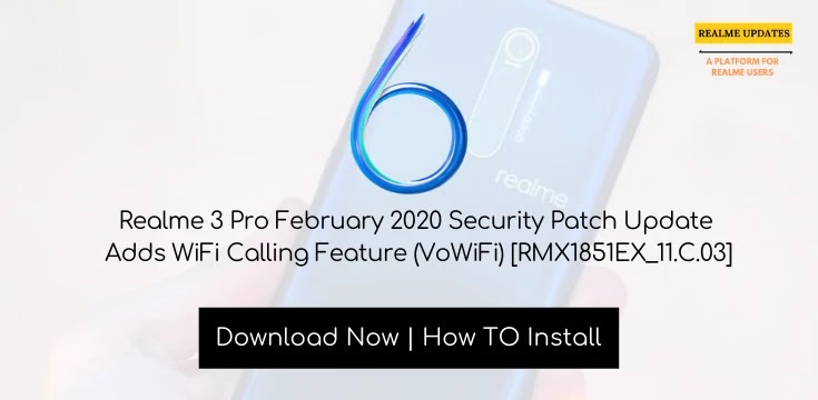 Realme 3 Pro February 2020 Security Patch Update