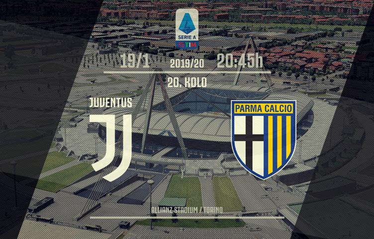 Serie A 2019/20 / 20. kolo / Juventus - Parma, nedelja, 20:45h