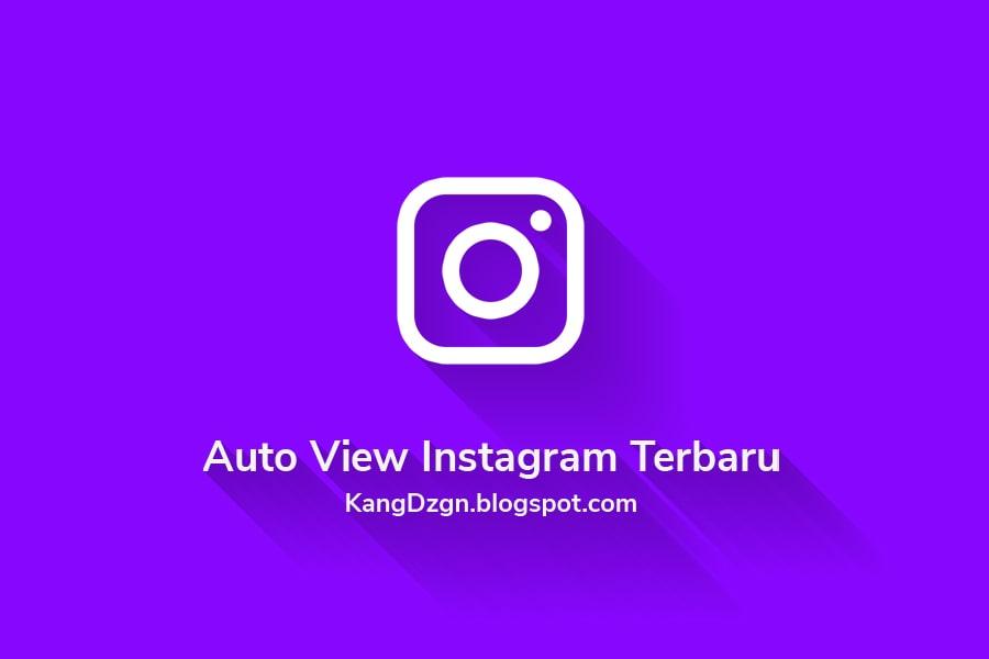 Cara Mendapatkan Auto View Video Instagram 2020