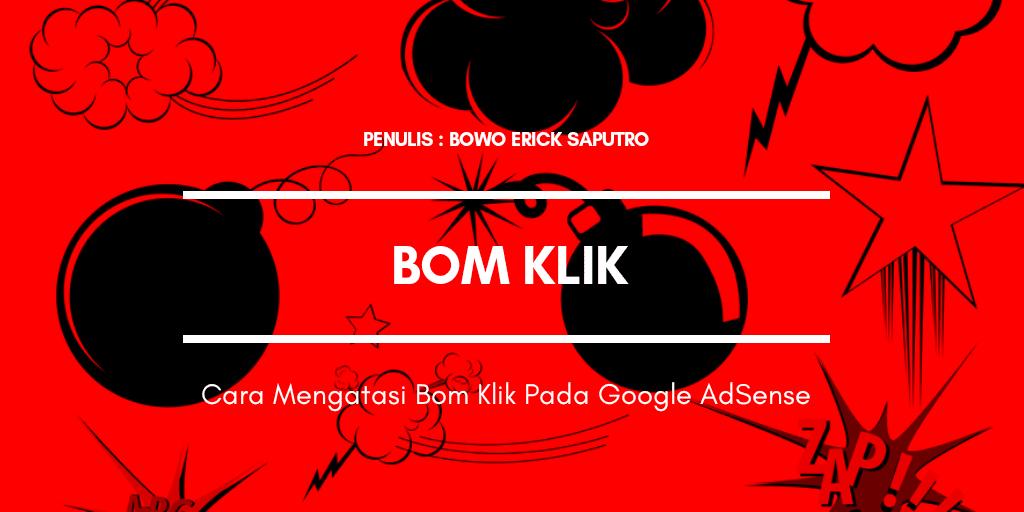 Cara Mengatasi Bom Klik Pada Google AdSense