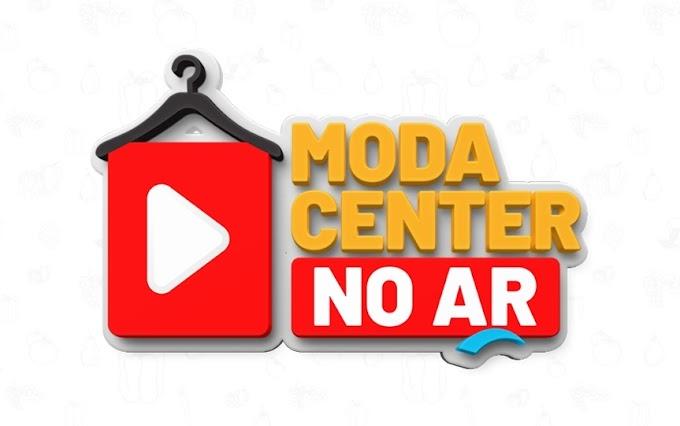 Programa Moda Center no Ar estreia novo formato nesta quinta-feira (02)