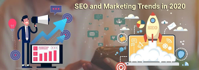 SEO and Marketing Trends in 2020