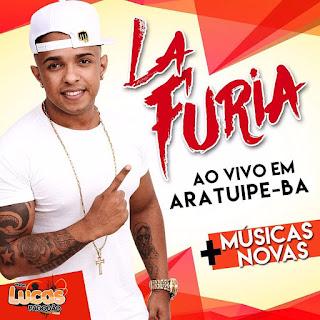LA FURIA - AO VIVO EM ARATUÍPE-BA - 01.10.2017 [+ MÚSICAS NOVA]