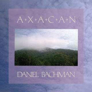 Daniel Bachman - Axacan Music Album Reviews